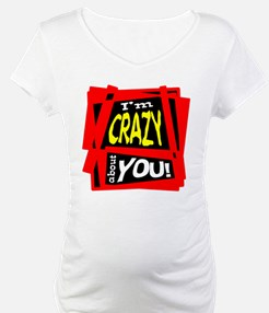 Crazy About You Shirt