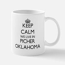 Keep calm we live in Picher Oklahoma Mugs