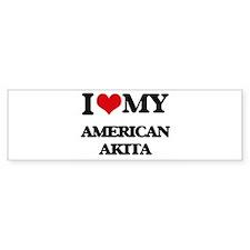 I love my American Akita Bumper Bumper Sticker