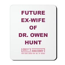 FUTURE EX-WIFE Mousepad