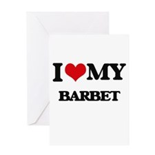 I love my Barbet Greeting Cards