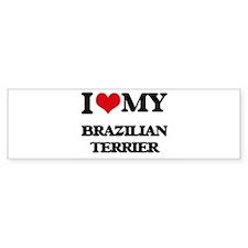 I love my Brazilian Terrier Bumper Bumper Sticker
