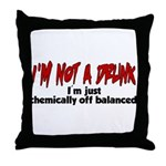 Chemically Off Balanced Throw Pillow