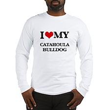 I love my Catahoula Bulldog Long Sleeve T-Shirt