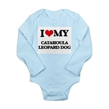 I love my Catahoula Leopard Dog Body Suit