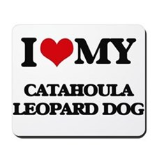 I love my Catahoula Leopard Dog Mousepad