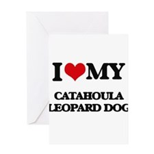 I love my Catahoula Leopard Dog Greeting Cards