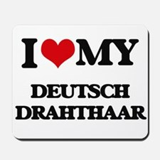 I love my Deutsch Drahthaar Mousepad