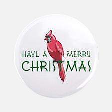 "CHRISTMAS CARDINAL 3.5"" Button"