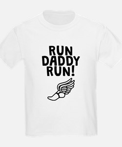 Run Daddy Run! T-Shirt