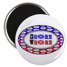 "SHORE WHORE 2.25"" Magnet (100 pack)"