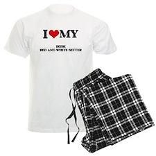 I love my Irish Red And White Pajamas