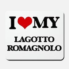 I love my Lagotto Romagnolo Mousepad