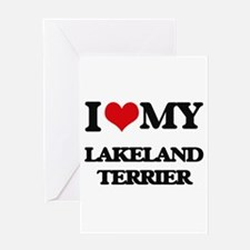 I love my Lakeland Terrier Greeting Cards