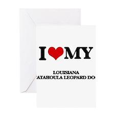 I love my Louisiana Catahoula Leopa Greeting Cards