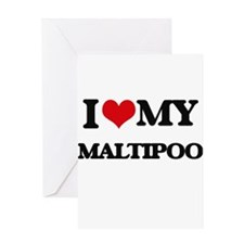 I love my Maltipoo Greeting Cards