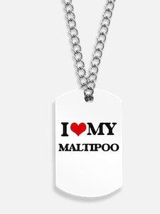I love my Maltipoo Dog Tags