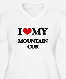 I love my Mountain Cur Plus Size T-Shirt