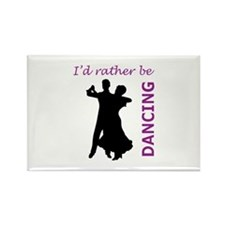 RATHER BE DANCING Magnets