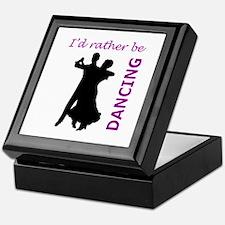RATHER BE DANCING Keepsake Box