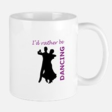RATHER BE DANCING Mugs