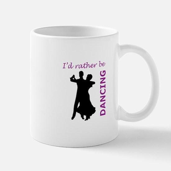 RATHER BE DANCING Mugs