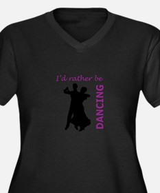 RATHER BE DANCING Plus Size T-Shirt