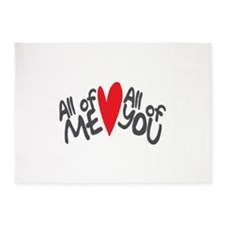 All of me loves all of you 5'x7'Area Rug