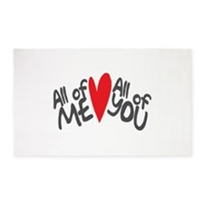 All of me loves all of you Area Rug