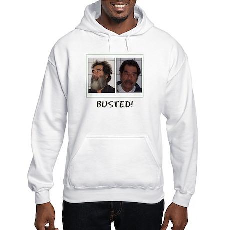Saddam BUSTED! Hooded Sweatshirt