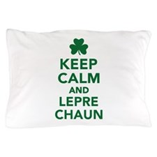 Keep calm and Leprechaun Pillow Case