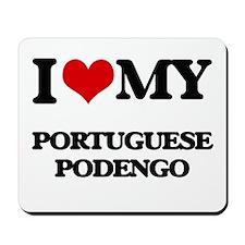 I love my Portuguese Podengo Mousepad