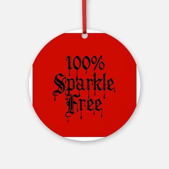 100 Percent Sparkle Free Round Ornament