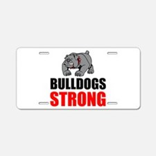 Bulldogs Strong Aluminum License Plate