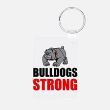 Bulldogs Strong Keychains