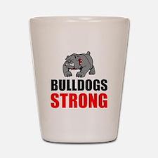 Bulldogs Strong Shot Glass