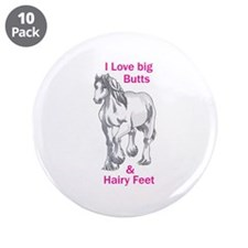 """I LOVE BIG BUTTS 3.5"""" Button (10 pack)"""