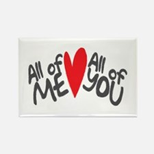All of me loves all of you Magnets