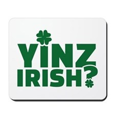 Yinz irish Mousepad