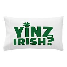Yinz irish Pillow Case