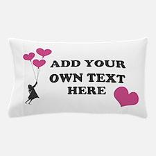 take me far away Pillow Case