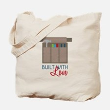 Built with Love Tote Bag