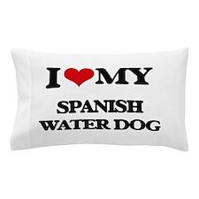 I love my Spanish Water Dog Pillow Case