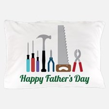Happy Fathers Day Pillow Case