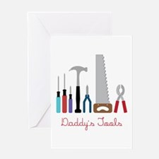 Daddys Tools Greeting Cards