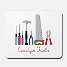 Daddys Tools Mousepad