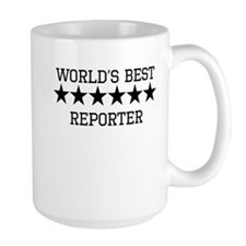 Worlds Best Reporter Mugs