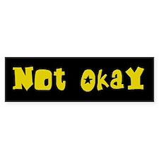 Not Okay Bumper Car Sticker