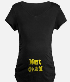 Not Okay T-Shirt