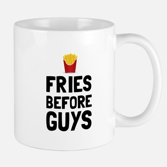 Fries Before Guys Mugs